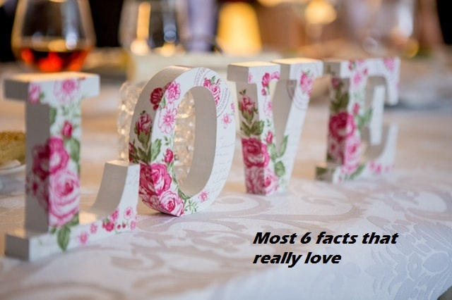 most-6-facts-that-really-love