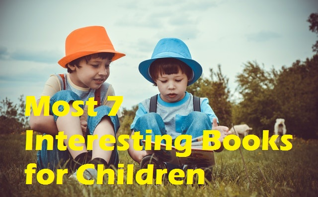 most-7-interesting-books-for-children