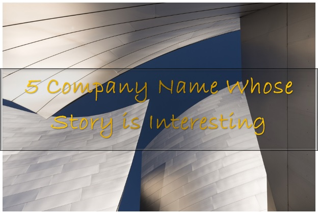 5-company-name-whose-story-is-interesting