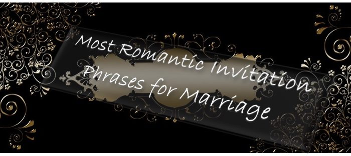 Most-Romantic-Invitation-Phrases-for-Marriage